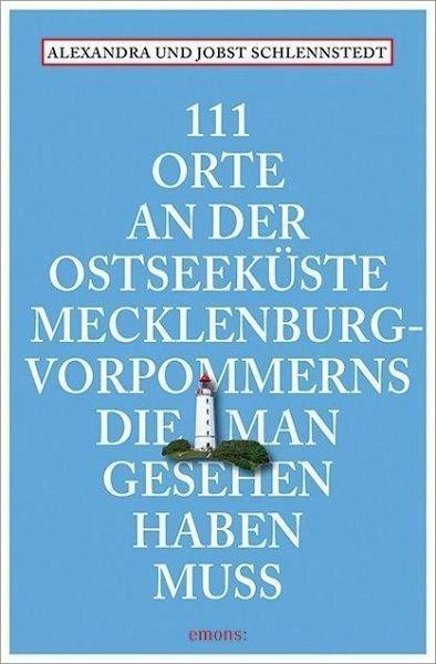 Broschiertes Buch »111 Orte an der Ostseeküste...«