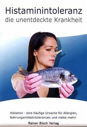 Broschiertes Buch »Histaminintoleranz - die unentdeckte Krankheit«