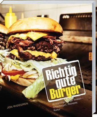 Broschiertes Buch »Richtig gute Burger«