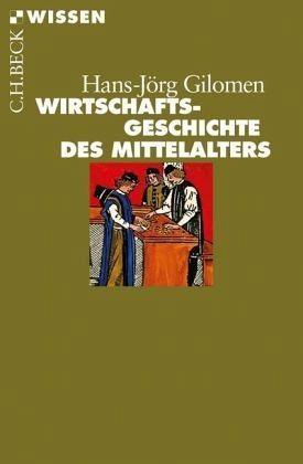 Broschiertes Buch »Wirtschaftsgeschichte des Mittelalters«