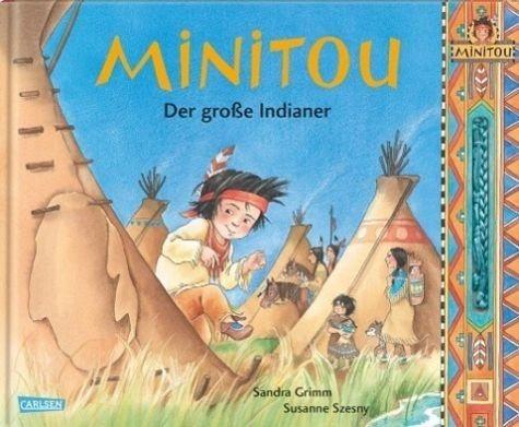 Gebundenes Buch »Minitou: Der große Indianer«