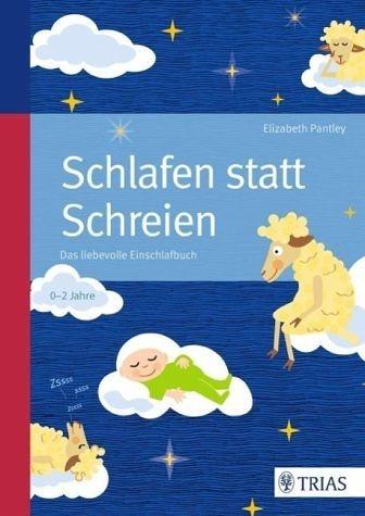 Broschiertes Buch »Schlafen statt Schreien: Das liebevolle...«