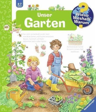 Gebundenes Buch »Unser Garten / Wieso? Weshalb? Warum? Bd.43«