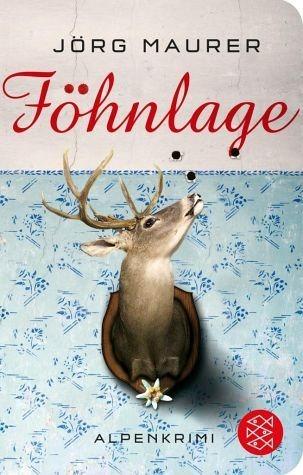 Broschiertes Buch »Föhnlage / Kommissar Jennerwein Bd.1«