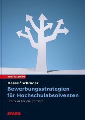 Broschiertes Buch »Hesse/Schrader: Bewerbungsstrategien für...«