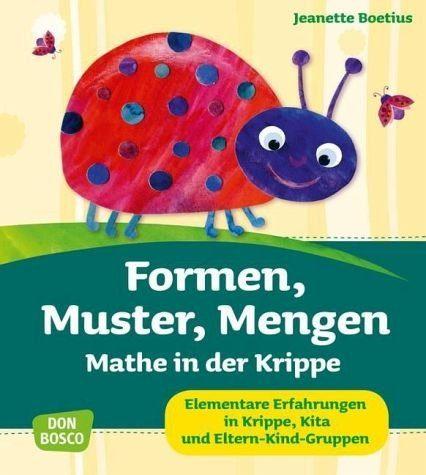 Broschiertes Buch »Formen, Muster, Mengen - Mathe in der Krippe«