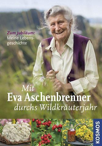 Gebundenes Buch »Mit Eva Aschenbrenner durchs Wildkräuterjahr«