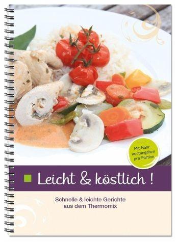 Broschiertes Buch »Leicht & köstlich«