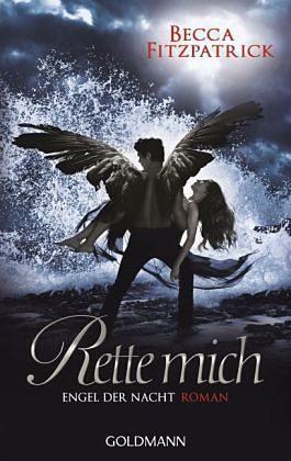 Broschiertes Buch »Rette mich / Engel der Nacht Bd.3«