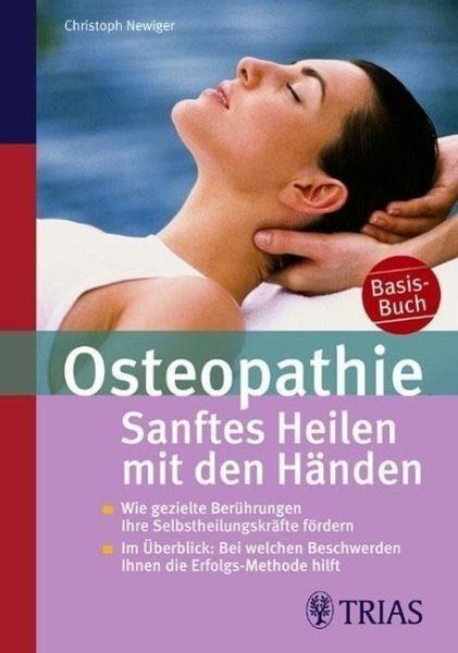 Broschiertes Buch »Osteopathie: Sanftes Heilen mit den Händen«