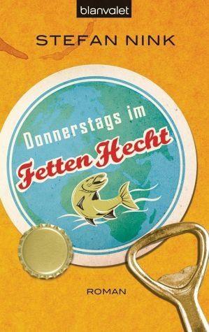 Broschiertes Buch »Donnerstags im Fetten Hecht / Siebeneisen Bd.1«