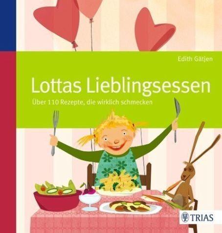 Broschiertes Buch »Lottas Lieblingsessen«