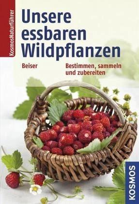 Broschiertes Buch »Unsere essbaren Wildpflanzen«
