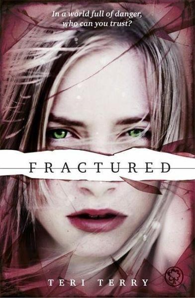 Broschiertes Buch »Fractured«