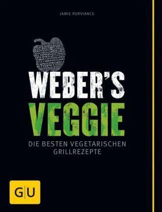 Broschiertes Buch »Weber's Veggie«