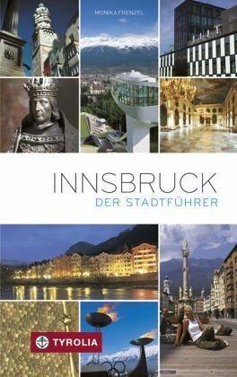 Broschiertes Buch »Innsbruck. Der Stadtführer«