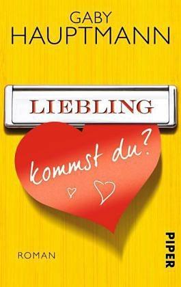Broschiertes Buch »Liebling, kommst du?«