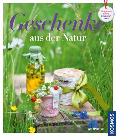 Gebundenes Buch »Geschenke aus der Natur«