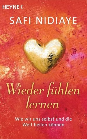 Broschiertes Buch »Wieder fühlen lernen«