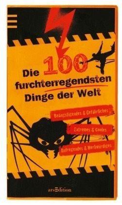 Broschiertes Buch »Die 100 furchterregendsten Dinge der Welt«
