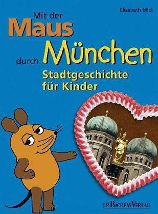 Gebundenes Buch »Mit der Maus durch München«