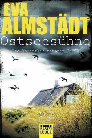 Broschiertes Buch »Ostseesühne / Pia Korittki Bd.9«