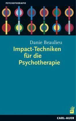 Broschiertes Buch »Impact-Techniken für die Psychotherapie«