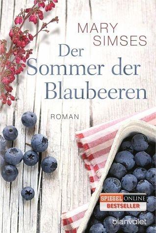Broschiertes Buch »Der Sommer der Blaubeeren«