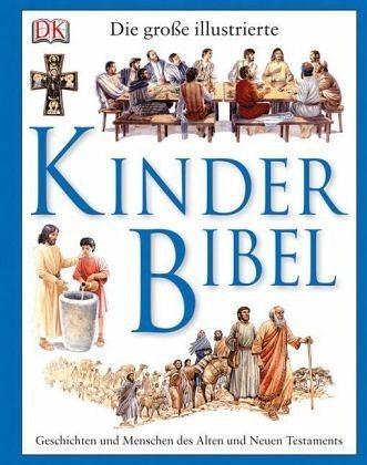 Gebundenes Buch »Die große illustrierte Kinderbibel«