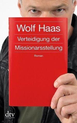 Broschiertes Buch »Verteidigung der Missionarsstellung«