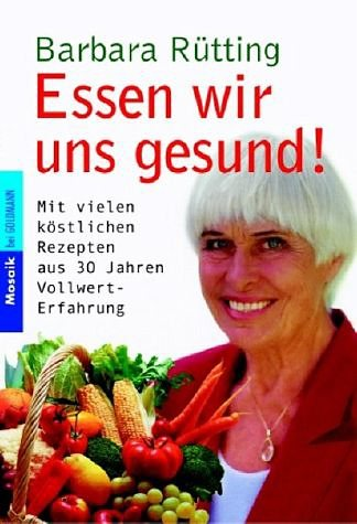 Broschiertes Buch »Essen wir uns gesund!«