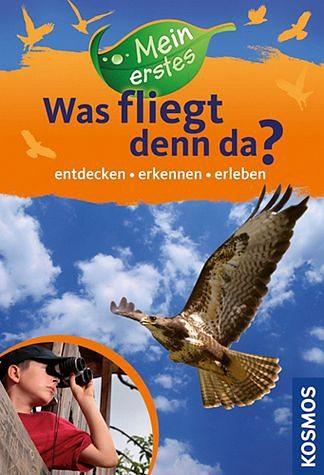 """Broschiertes Buch »Mein erstes """"Was fliegt denn da?""""«"""