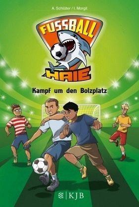 Gebundenes Buch »Kampf um den Bolzplatz / Fußball-Haie Bd.4«