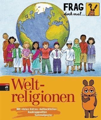 Gebundenes Buch »Weltreligionen / Frag doch mal ... die Maus!...«