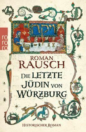 Broschiertes Buch »Die letzte Jüdin von Würzburg«