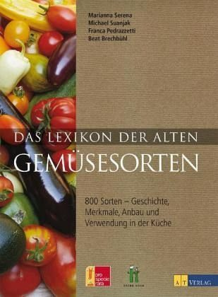Gebundenes Buch »Das Lexikon der alten Gemüsesorten«