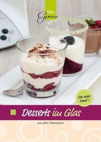 Broschiertes Buch »Desserts im Glas aus dem Thermomix«