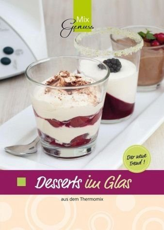 Broschiertes Buch »Desserts im Glas aus dem Thermomix®«