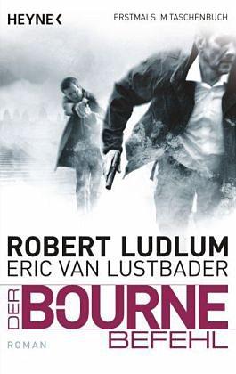Broschiertes Buch »Der Bourne Befehl / Jason Bourne Bd.9«