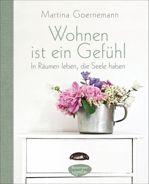 Gebundenes Buch »Wohnen ist ein Gefühl«
