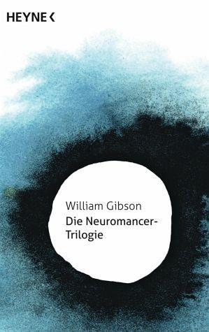Broschiertes Buch »Die Neuromancer-Trilogie«