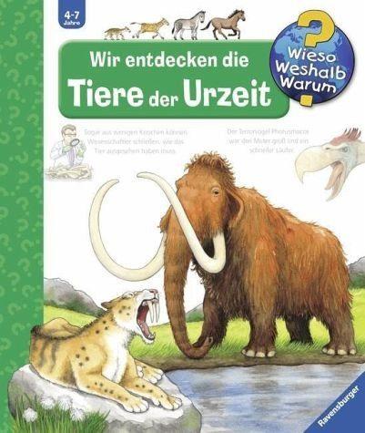 Broschiertes Buch »Wir entdecken die Tiere der Urzeit«