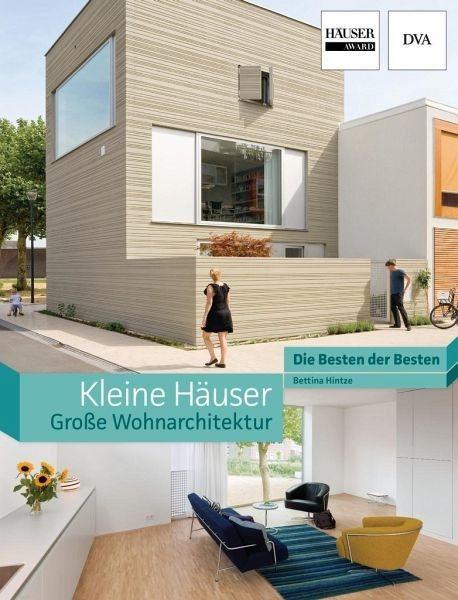 Gebundenes Buch »Kleine Häuser - große Wohnarchitektur«