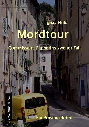 Broschiertes Buch »Mordtour«
