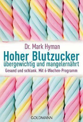 Broschiertes Buch »Hoher Blutzucker - übergewichtig und...«
