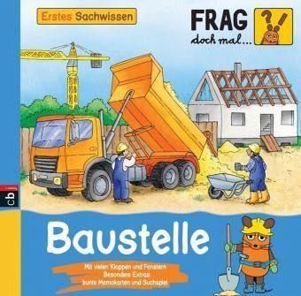Gebundenes Buch »Baustelle / Frag doch mal ... die Maus! Erstes...«