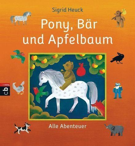 Broschiertes Buch »Pony, Bär und Apfelbaum«
