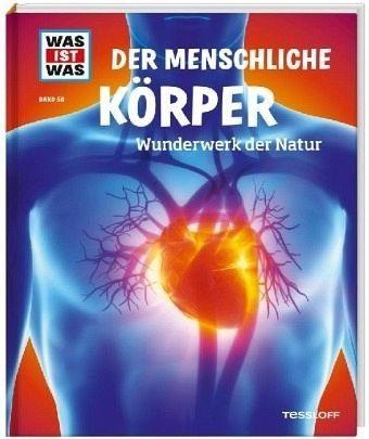 Gebundenes Buch »Der menschliche Körper / Was ist was Bd.50«