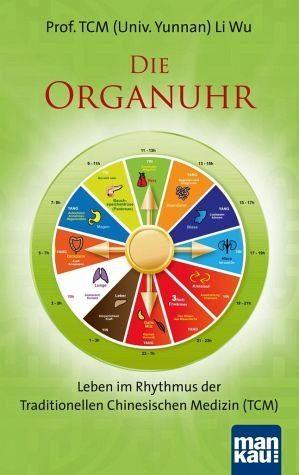 Broschiertes Buch »Die Organuhr. Leben im Rhythmus der...«