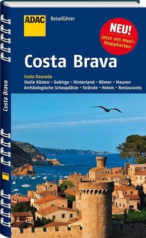 Broschiertes Buch »ADAC Reiseführer Costa Brava und Costa Daurada«